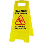 A - FRAME ¨CAUTION WET FLOOR & CLEANING PROGRESS¨